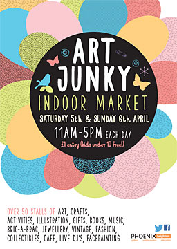 art junky flyer, 5th and 6th of April, at the Phoenix Centre - Brighton