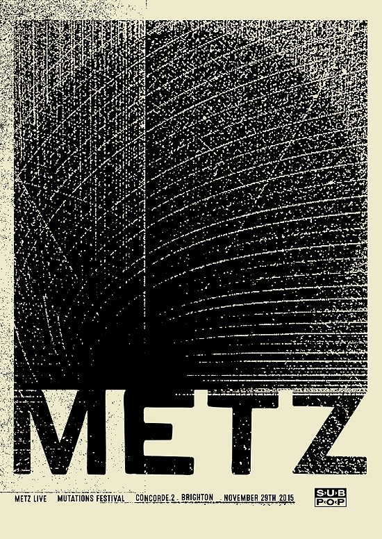 one colour screenprint for Metz at the Concorde 2